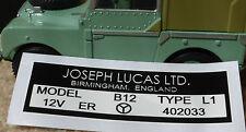 Land Rover Series 1 80 86 107 1949-57 Lucas B12 Coil Black White Sticker Decal