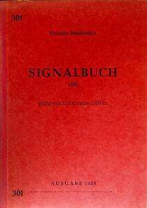Signalbuch Nr. 301 Ausgabe 1959 gültig vom 15. Dez. 1959 an..