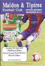 2013/14 MALDON & TIPTREE V WALTHAM ABBEY 19-04-2014 Ryman League North (Mint)