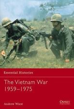New Essential Histories: The Vietnam War 1956-1975 38 by Andrew A. Wiest