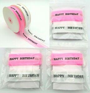 Happy Birthday Ribbon Gift Ribbon Pink White Polyester 10 Or 2 Meter Packs 25mm