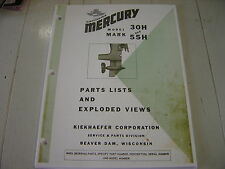 MERCURY OUTBOARD PARTS MARK 30H & 55H PARTS MANUAL