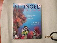 PLONGEE / PASSION  ET MODE D'EMPLOI / HACHETTE - 1993 - techniques ; matériel.