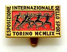 Distintivo Esposizione Internazionale Dello Sport Torino MCMLIX cm 1,8 x 2,8