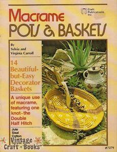 Macrame Pots & Baskets Sylvia Virginia Carroll Vintage Pattern Book 1978 NEW