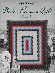 """Eleanor Burns' """"Boston Common Quilt"""" in Five Sizes and with 2 Bonus Patterns"""