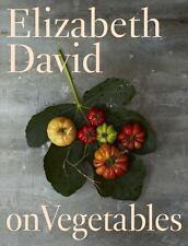 Elizabeth David on Vegetables by David, Elizabeth in Used - Good