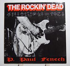 """Vinyl 12"""" P. Paul Fenech The Rockin´Dead Sonovabitch Records REC. M-"""