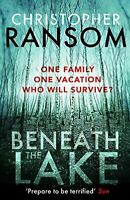 Beneath the Lake -Christopher Ransom Fiction Book Aus Stock