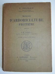 MANUEL D ARBORICULTURE FRUITIERE PAR E DELPLACE ED LAMARRE 1964 BE
