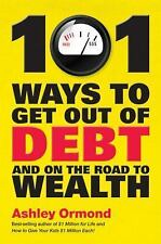 101 Ways to Get Out Of Debt and On the Road to Wealth-ExLibrary