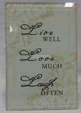 Gorgeous Free Standing Glass Plaque With a Sentimental Verse Live Well Love Much