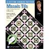 Mosaic Tile Quilt Pattern - Cozy Quilt Designs