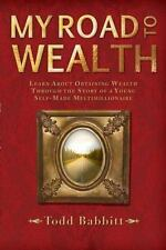My Road to Wealth: Learn About Obtaining Wealth Through The Story Of A Young S..