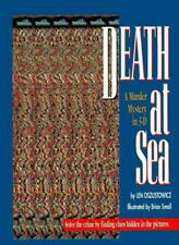 Death at Sea: A Murder Mystery in 3D By Len Oszustowicz, Brian Small