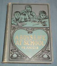 """1901 A Boy""""s Life at School The Diary of a School Boy by Edmondo De Amicus"""
