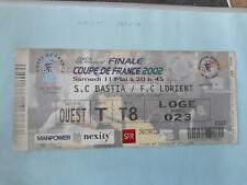 ticket billet football Finale coupe de France Bastia / Lorient 11/05/2002
