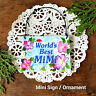 DECO Mini Wood Art Sign Plaque MiMi Ornament Mi Mi Family Relatives Gift New USA