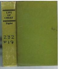 Life of Christ by Giovanni Papini.  1923.  1st Ed.  Rare Antique Book! $