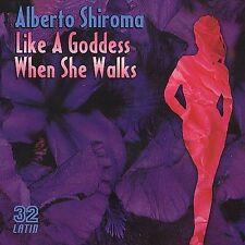 Like A Goddess When She Walks - Alberto Shiroma CD