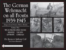 Book - The German Wehrmacht on all Fronts 1939-1945, Private Photo Albums Vol. 2