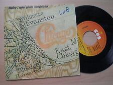 CHICAGO Baby, Que Gran Sorpresa SPAIN 45 1977
