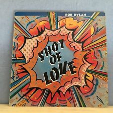 BOB DYLAN Shot of Love 1981 UK Vinyl LP  EXCELLENT CONDITION