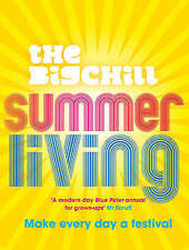 Summer Living: Make every day a festival, The Big Chill
