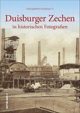 Duisburger Zechen NRW Geschichte Bildband Buch Fotos Archivbilder AK Book NEU