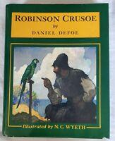 Robinson Crusoe by Daniel Defoe Illustrated by N. C. Wyeth HB 1983 very good