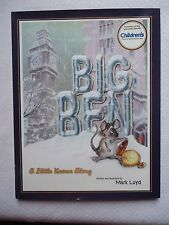 Big Ben : A Little Known Story by Mark Loyd (2005, Hardcover) Author Signed