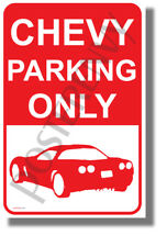Chevy Parking Only - NEW Humor POSTER (hu426)