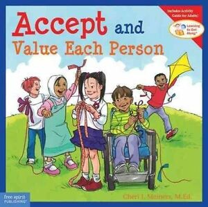 Accept and Value Each Person by Cheri Meiners (Paperback, 2006)