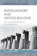 Environment in History International Perspectives: Rivers, Memory, and...