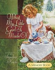 What My Little Girl Is Made Of: A Memory Book, , Good Book