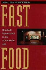 Fast Food: Roadside Restaurants in the Automobile Age (The Road and-ExLibrary