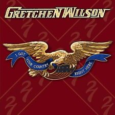 FREE US SHIP. on ANY 3+ CDs! NEW CD Gretchen Wilson: I Got Your Country Right He
