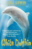 White Dolphin, Lewis, Gill, Very Good condition, Book