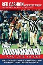 First Dooowwwnnn . . . and Life to Go!  NFL BOOK new super bowl referee