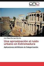 Una aproximación al ruido urbano en Extremadura: Aplicaciones del Método de Cate