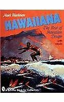 A Schiffer Book for Collectors: Hawaiiana : The Best of Hawaiian Design by...
