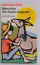 Marcelino  Die Eselin Ungerad/ Sanchez-Silva/ Zwei Erzählungen
