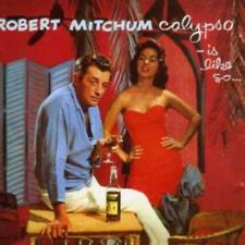 Robert Mitchum - Calypso - Is Like So (NEW CD)