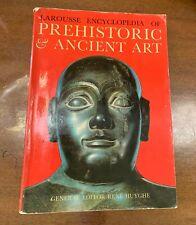 LAROUSSE ENCYCLOPEDIA OF PREHISTORIC & ANCIENT ART