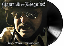 Masters Of Disguise - Back With A Vengeance LP #86093