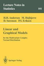 Lecture Notes in Statistics Ser.: Linear and Graphical Models : For the...