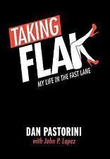 Taking Flak: My Life In The Fast Lane by Pastorini, Dan; Lopez, John P.