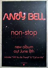 ANDY BELL poster ANDY BELL NON STOP - original promo poster - 12 x 18 inches