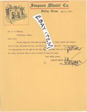 1908 H. SIMPSON MANTEL COMPANY Dallas Texas TX LETTERHEAD fire place