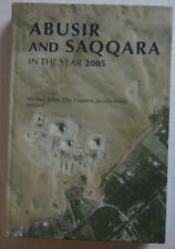 Abusir and Saqqara in the Year 2005 various papers (2006) Hardcover. Illustrated